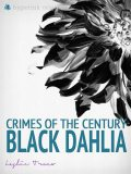 Crimes of the Century: The Black Dahlia Murder, Leslie Truex