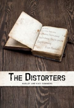 The Distorters, Hadley Sommers, Kaci Sommers