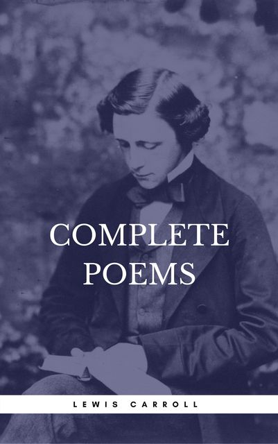 Carroll, Lewis: Complete Poems (Book Center), Lewis Carroll, Book Center