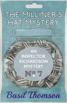 The Milliner's Hat Mystery, Basil Thomson