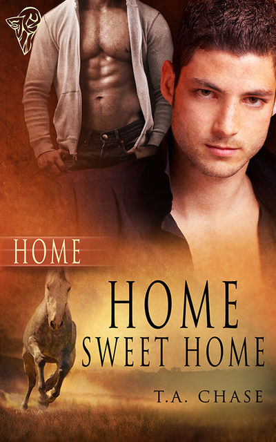 Home Sweet Home, T.A.Chase