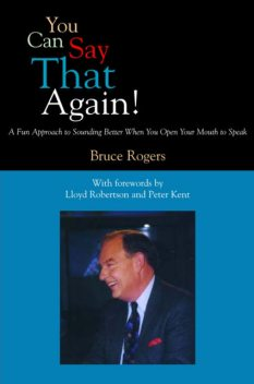 You Can Say That Again!, Bruce Rogers
