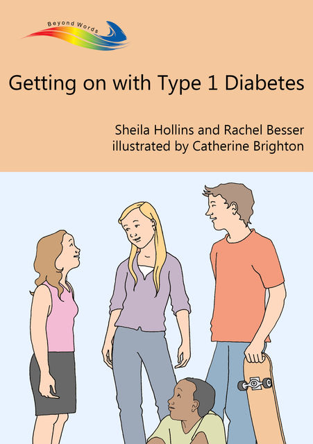Getting on with Type 1 Diabetes, Sheila Hollins, Rachel Besser