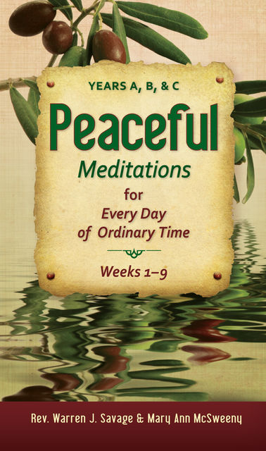 Peaceful Meditations, Mary Ann McSweeny, Rev.Warren J.Savage