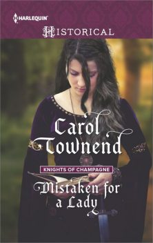 Mistaken for a Lady, Carol Townend