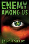 Enemy Among Us (An Espionage Thriller), Jason Melby