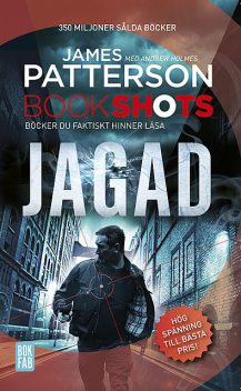 Bookshots: Jagad, James Patterson, Andrew Holmes