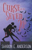 Curse of the Seven 70s, Sharon Anderson