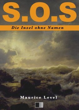 S.O.S : Die Insel ohne Namen, Maurice Level