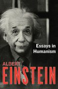Essays in Humanism, Albert Einstein