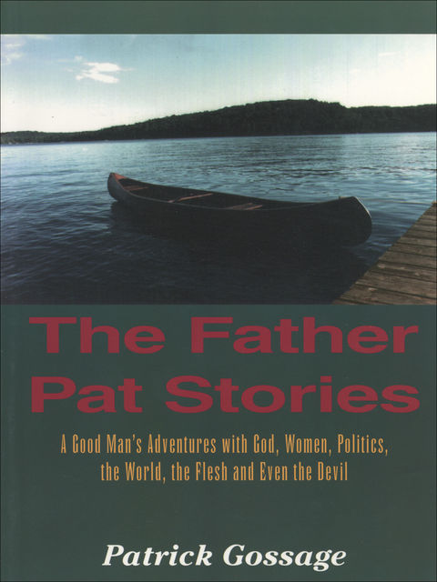 The Father Pat Stories, Patrick Gossage