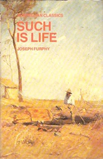 Such Is Life, Joseph Furphy