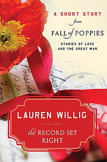 The Record Set Right, Lauren Willig