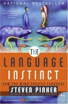 The Language Instinct, Steven Pinker