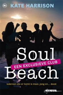 Soul Beach een exlusieve club, Kate Harrison