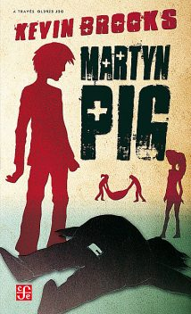 Martyn Pig, Kevin Brooks