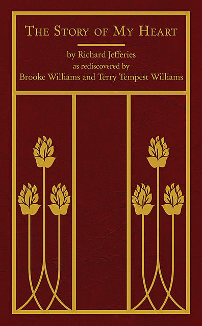 The Story of My Heart, Richard Jefferies, Terry Tempest Williams, Brooke Williams