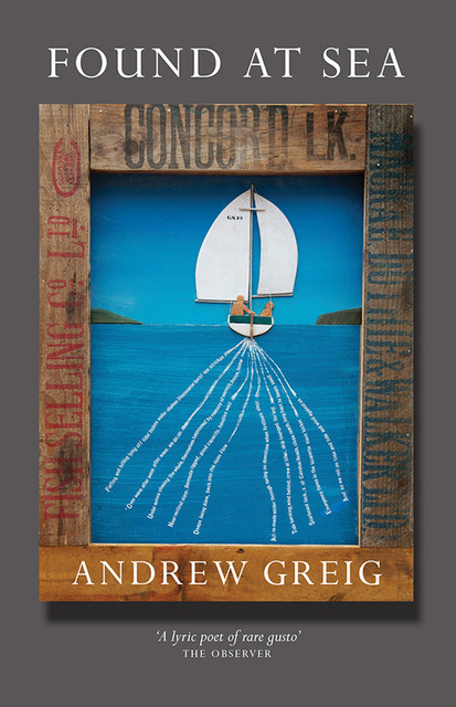 Found at Sea, Andrew Greig