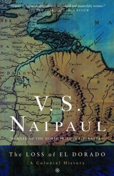 The Loss of El Dorado, V. S. Naipaul