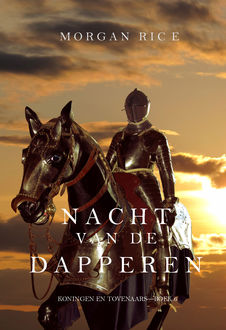 Nacht van de Dapperen (Koningen en Tovenaars—Boek 6), Morgan Rice