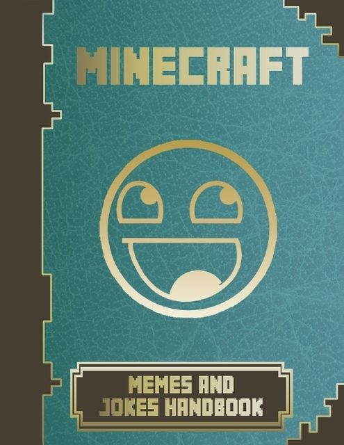 Minecraft Memes & Jokes Handbook, Minecraft Game Guides
