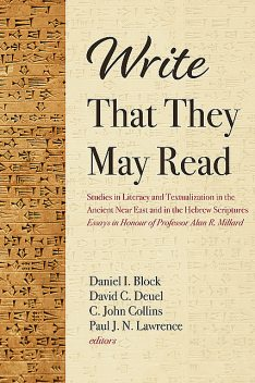 Write That They May Read, Paul Lawrence, Daniel I. Block, C. John Collins, David C. Deuel