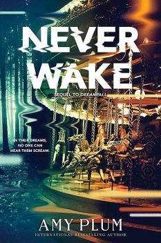 Neverwake, Amy Plum
