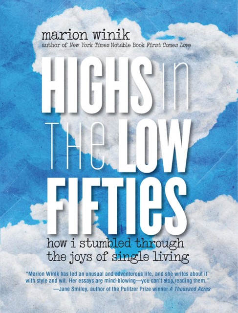 Highs in the Low Fifties, Marion Winik