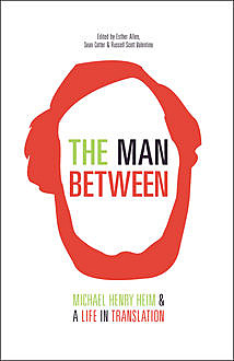 The Man Between, Michael Henry Heim