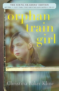 Orphan Train Girl, Christina Baker Kline