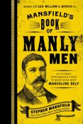 Mansfield's Book of Manly Men, Stephen Mansfield
