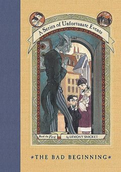 A Series of Unfortunate Events 1: The Bad Beginning, Lemony Snicket