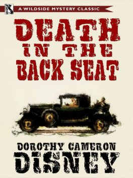 Death in the Back Seat, Dorothy Cameron Disney