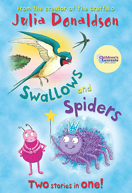Swallows and Spiders, Julia Donaldson