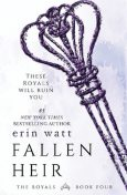Fallen Heir – #4 The Royals, Erin Watt