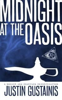 Midnight At The Oasis, Justin Gustainis