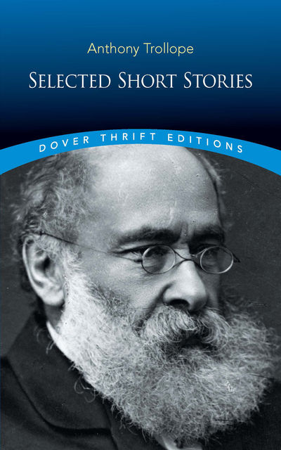 Selected Short Stories, Anthony Trollope