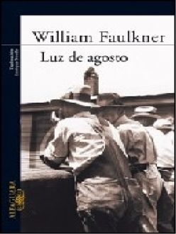 Luz De Agosto, William Faulkner