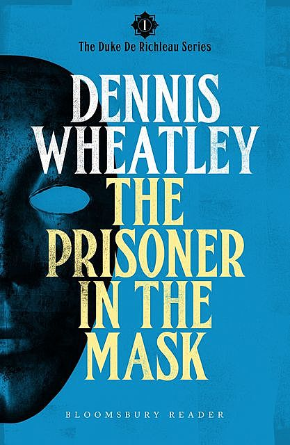 The Prisoner in the Mask, Dennis Wheatley