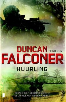 Huurling, Duncan Falconer