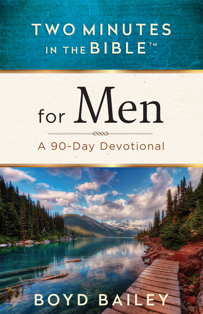 Two Minutes in the Bible™ for Men, Boyd Bailey