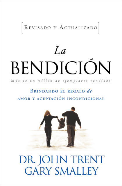 La bendición, Gary Smalley, John Trent