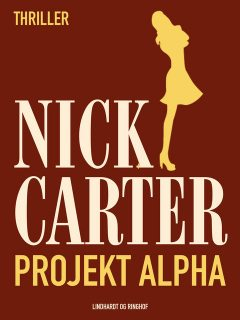 Projekt Alpha, Nick Carter