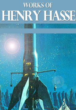 Works of Henry Hasse, Henry Hasse