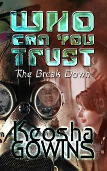 Who Can You Trust (The Break Down), Keosha Boone's Gowins
