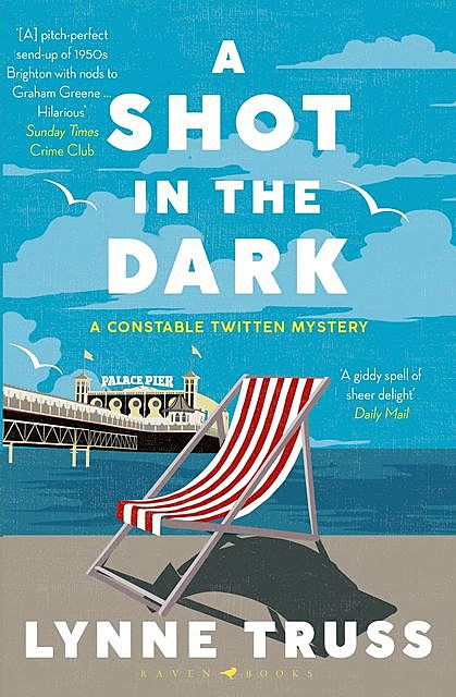 A Shot in the Dark, Lynne Truss