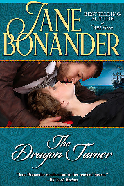 The Dragon Tamer, Jane Bonander