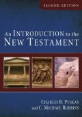 An Introduction to the New Testament, Second Edition, Charles B.Puskas, C. Michael Robbins