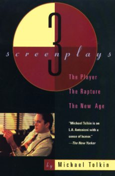 The Player, The Rapture, The New Age, Michael Tolkin