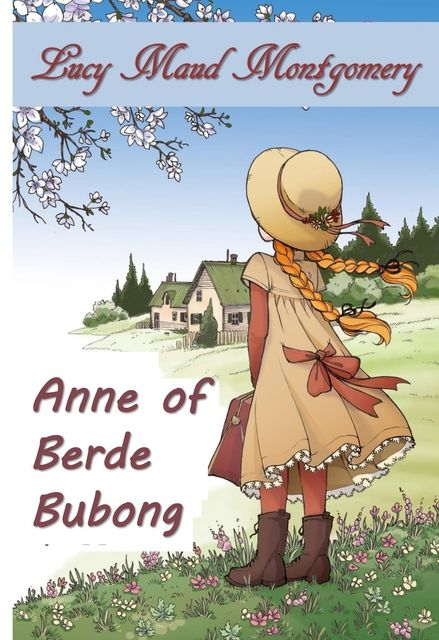 Anne of Berde Bubong, Lucy Maud Montgomery